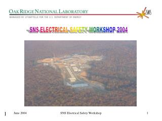 SNS ELECTRICAL SAFETY WORKSHOP 2004