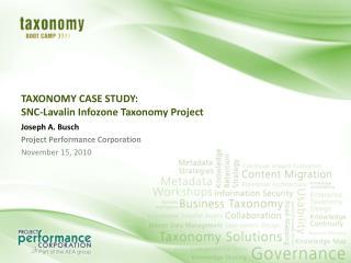 TAXONOMY CASE STUDY: SNC-Lavalin Infozone Taxonomy Project