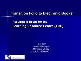 Acquiring E-Books for the  Learning Resource Centre (LRC)