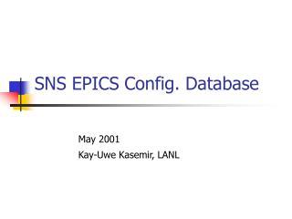 SNS EPICS Config. Database