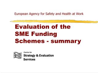 Evaluation of the SME Funding Schemes - summary