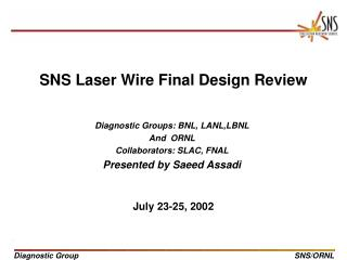 SNS Laser Wire Final Design Review