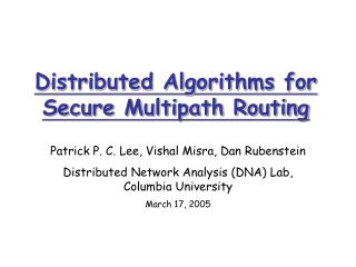 Distributed Algorithms for Secure Multipath Routing