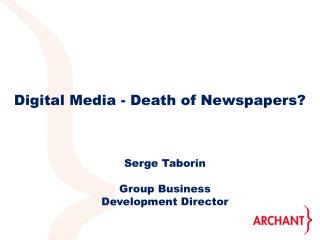 Digital Media - Death of Newspapers?