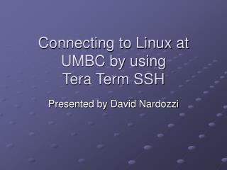 Connecting to Linux at UMBC by using  Tera Term SSH