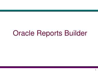 Oracle Reports Builder