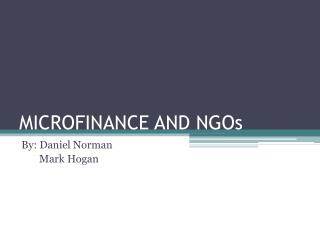 MICROFINANCE AND NGOs