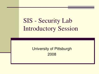 SIS - Security Lab Introductory Session