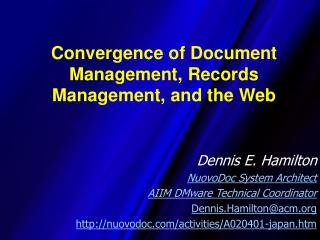 Convergence of Document Management, Records Management, and the Web