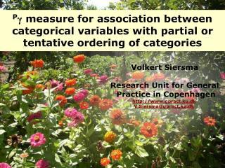 Volkert Siersma Research Unit for General  Practice in Copenhagen gpract.ku.dk