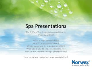 Spa Presentations