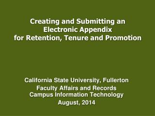 Creating and Submitting an  Electronic Appendix  for Retention, Tenure and Promotion
