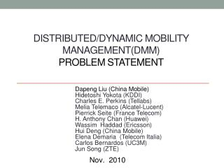 DISTRIBUTED/DYNAMIC MOBILITY MANAGEMENT(DMM)  PROBLEM STATEMENT
