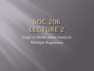 SOC 206  Lecture 2