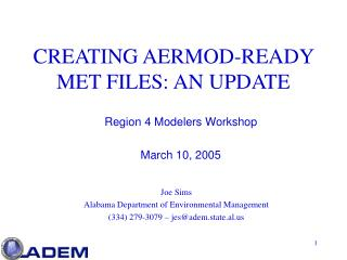 CREATING AERMOD-READY MET FILES: AN UPDATE