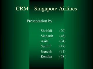 CRM – Singapore Airlines