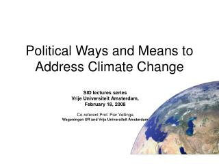 Political Ways and Means to Address Climate Change