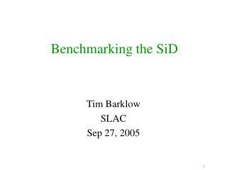 Benchmarking the SiD