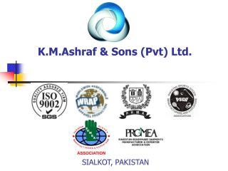 K.M.Ashraf  Sons Pvt Ltd.
