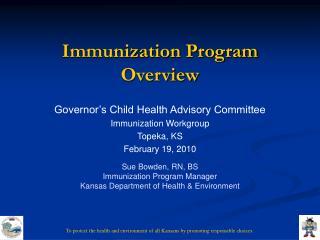 Immunization Program Overview