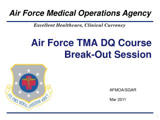 Air Force TMA DQ Course Break-Out Session