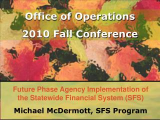 Future Phase Agency Implementation of the Statewide Financial System (SFS)