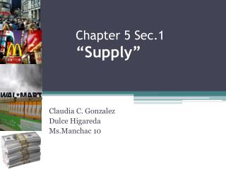 "Chapter 5 Sec.1 ""Supply"""