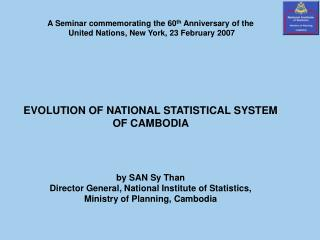 A Seminar commemorating the 60 th  Anniversary of the   United Nations, New York, 23 February 2007