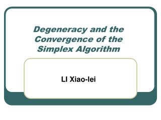 Degeneracy and the Convergence of the Simplex Algorithm