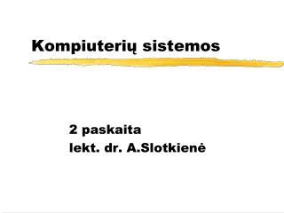 Kompiuterių sistemos