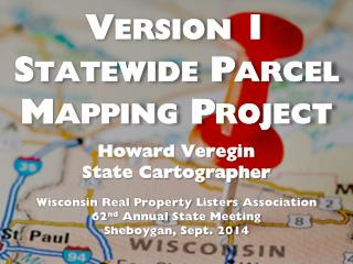 Version 1 Statewide Parcel Mapping Project