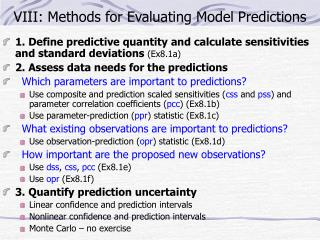 VIII: Methods for Evaluating Model Predictions
