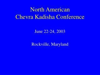 North American  Chevra Kadisha Conference
