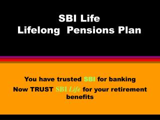 SBI Life  Lifelong  Pensions Plan