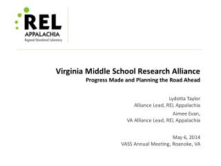 Virginia Middle School Research Alliance Progress Made and Planning the Road Ahead