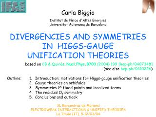 DIVERGENCIES AND SYMMETRIES  IN  HIGGS-GAUGE UNIFICATION THEORIES