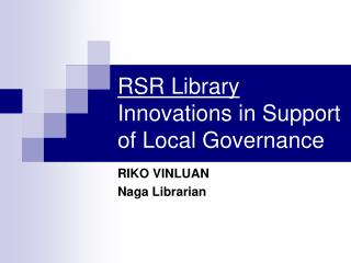 RSR Library  Innovations in Support of Local Governance