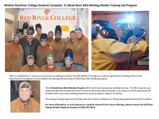 Winkler Red River College Students Complete  15 Week Basic MIG Welding Mobile Training Lab Program