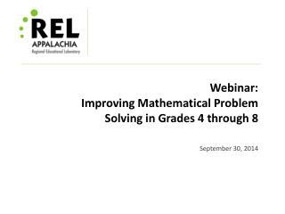 Webinar: Improving Mathematical Problem Solving in Grades 4 through 8