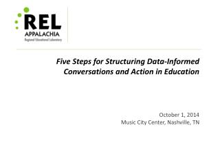 Five  Steps  for Structuring Data -Informed Conversations and Action in Education