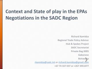 Context and State of play in the EPAs Negotiations in the SADC Region