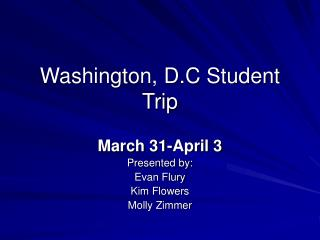 Washington, D.C Student Trip