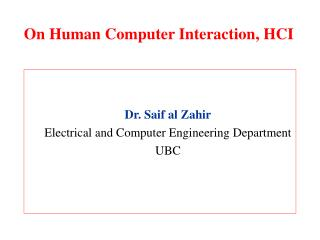 On Human Computer Interaction, HCI
