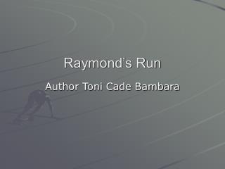 Raymond's Run