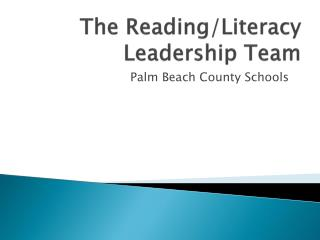 The Reading/Literacy Leadership Team