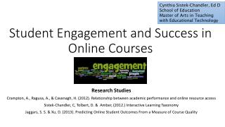 Student Engagement and Success in Online Courses