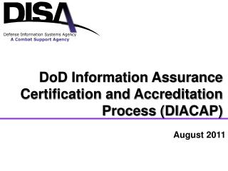 DoD Information Assurance Certification and Accreditation Process (DIACAP)