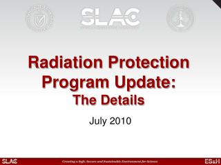 Radiation Protection Program  Update:  T he Details