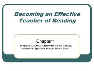 Becoming an Effective Teacher of Reading
