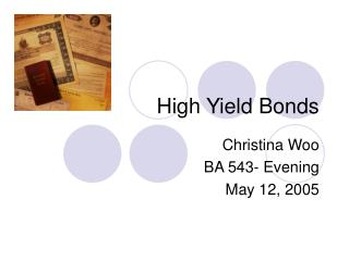 High Yield Bonds